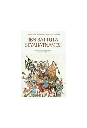 İbn Battuta Seyahatnamesi - İbn Battûta