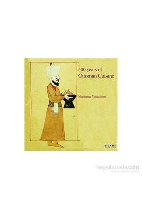 500 Years Of Ottoman Cuısıne