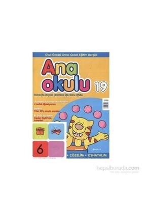 Anaokulu Sayı: 19 Anne-Çocuk Eğitim Dergisi-Kolektif