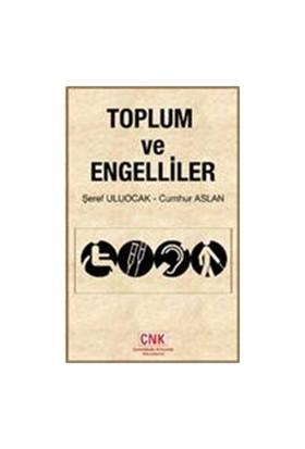 Toplum Ve Engelliler-Cumhur Aslan