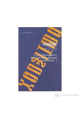 Yansıtma Sayı: 19 - Psikopatoloji Ve Projektif Testler Dergisi