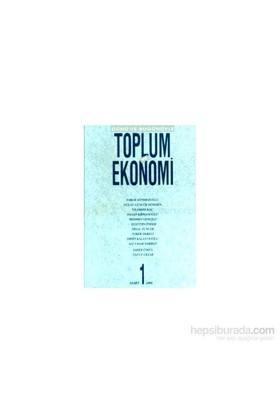Dünü Ve Bugünüyle Toplum Ve Ekonomi Sayı: 1-Kolektif