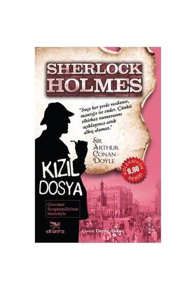 Sherlock Holmes: Kızıl Dosya - Sir Arthur Conan Doyle