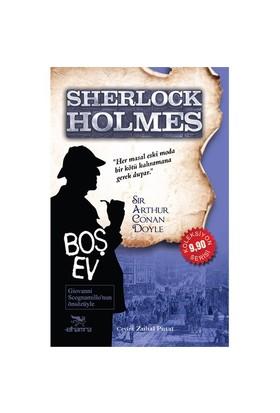 Sherlock Holmes: Boş Ev-Sir Arthur Conan Doyle