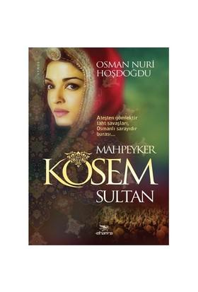 Kösem Sultan-Osman Nuri Hoşdoğdu