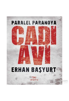 Cadı Avı (Paralel Paranoya)-Erhan Başyurt