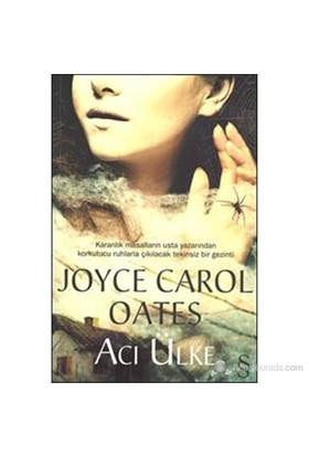 Acı Ülke-Joyce Carol Oates