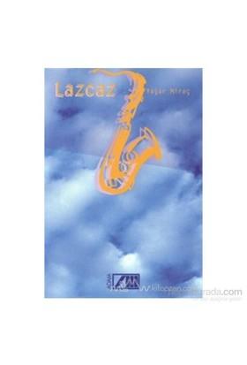 Lazcaz-Yaşar Miraç