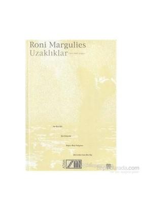 Uzaklıklar-Roni Margulies
