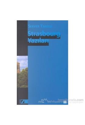 Strasbourg Yazıları-Server Tanilli