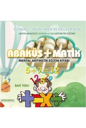 Abaküs + Matik (Mental Aritmetik Eğitim Kitabı) - Baki Yerli