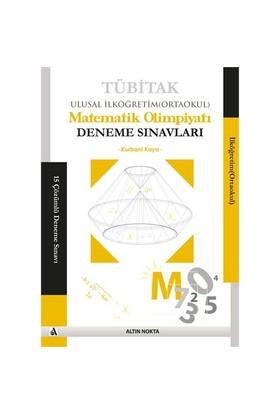Tübitak Ulusal İlköğretim Matematik Olimpiyatı Deneme Sınavları - Kurbani Kaya