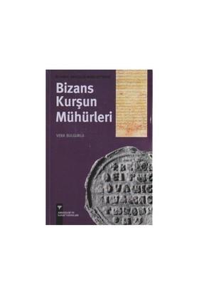 İstanbul Arkeoloji Müzeleri'ndeki Bizans Kurşun Mühürleri - Vera Bulgurlu