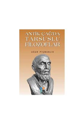 Antik Çağ'Da Tarsuslu Filozoflar-Uğur Pişmanlık