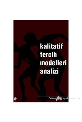 Kalitatif Tercih Modelleri Analizi-Fahamet Akın