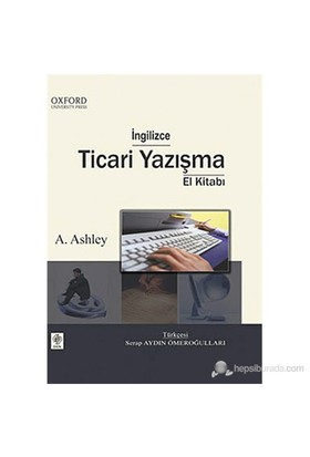 İngilizce Ticari Yazışma El Kitabı - A. Ashley