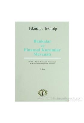 Bankalar Ve Finansal Kurumlar Mevzuatı (Ciltli)-Ünal Tekinalp