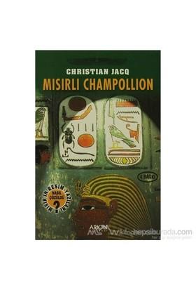 Mısırlı Champollion-Christian Jacq