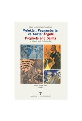 İslam Ve Hıristiyan Sanatında Melekler, Peygamberler Ve Azizler-Kolektif