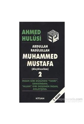 Hz. Muhammed Mustafa - Cilt 2