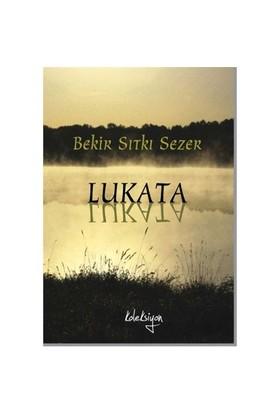 Lukata - Bekir Sıtkı Sezer