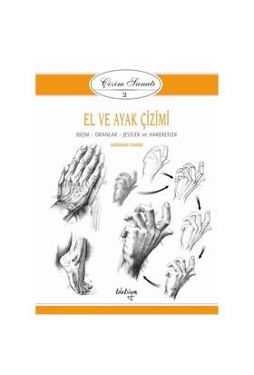 Çizim Sanatı Serisi 2 - El ve Ayak Çizimi - Giovanni Civardi