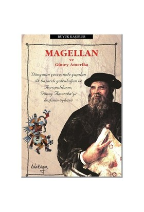 Magellan ve Güney Amerika - Colin Hynson