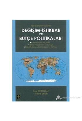 Değişim - İstikrar Ve Bütçe Politikaları (Küreselleşme Ve Devlet - İstikrar Programları Ve Türkiye --Esra Demircan