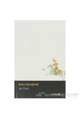 Kela Dimdime-Jan Dost
