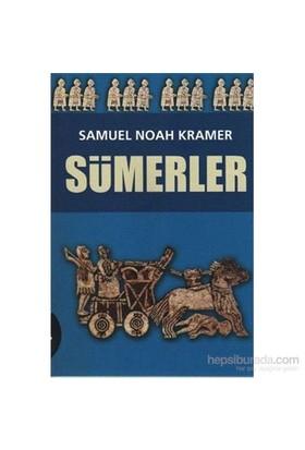 Sümerler - Samuel Noah Kramer