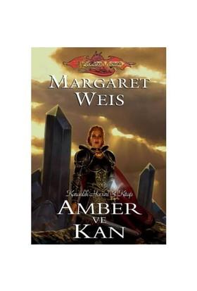 Amber Ve Kan / Karanlık Havari 3. Kitap-Margaret Weis