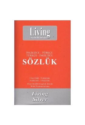 Living Silver İngilizce-Türkçe / Türkçe-İngilizce Sözlük