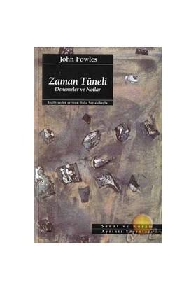 Zaman Tüneli / Deneme Ve Notlar ( Wormholes / Essays And Occasional Writings )