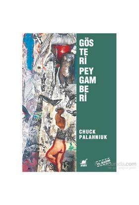 Gösteri Peygamberi - Chuck Palahniuk
