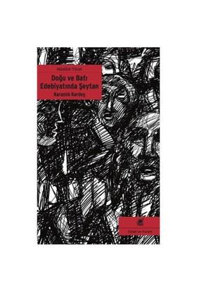Karanlık Kardeş - Doğu ve Batı Edebiyatında Şeytan
