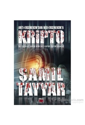 Anti-Ergenekondan Neo-Ergenekona Kripto-Şamil Tayyar