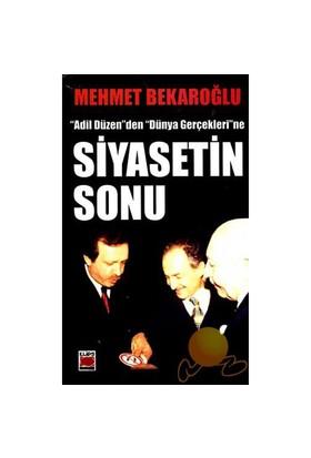 Siyasetin Sonu-Mehmet Bekaroğlu