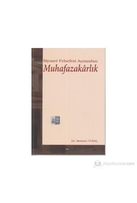 Siyaset Felsefesi Açısından Muhafazakarlık-Mehmet Vural