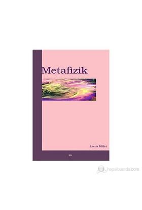 Metafizik-Louis Millet