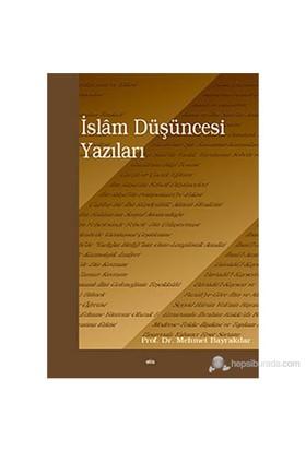 İslam Düşüncesi Yazıları-Mehmet Bayrakdar