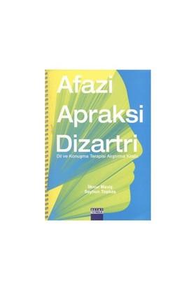 Afazi Apraksi Dizartri - İlknur Maviş