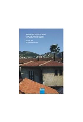 Antakya Kent Sorunları Ve Çözüm Arayışları-Muharrem Güneş