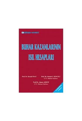 Buhar Kazanlarının Isıl Hesapları