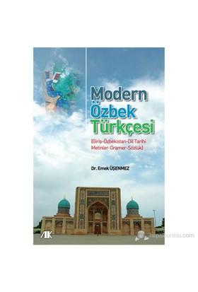 Modern Özbek Türkçesi - (Giriş-Özbekistan-Dil Tarihi-Metinler-Gramer-Sözlük)-Emek Üşenmez