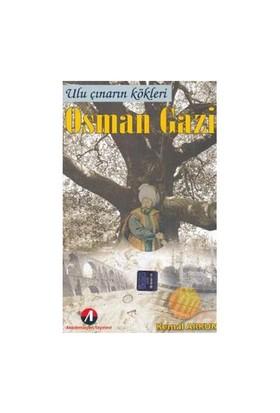 Ulu Çınarın Kökleri - Osman Gazi