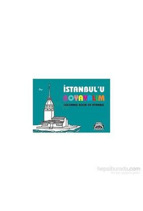 İstanbul'u Boyayalım - Coloring Book Of İstanbul