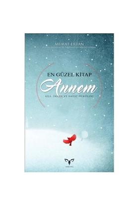 En Güzel Kitap Annem-Murat Ertan