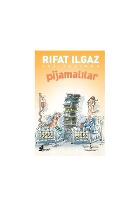 Pijamalılar-Rıfat Ilgaz