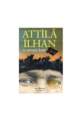 O Sarışın Kurt - Attila İlhan
