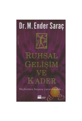 Ruhsal Gelişim Ve Kader - M. Ender Saraç